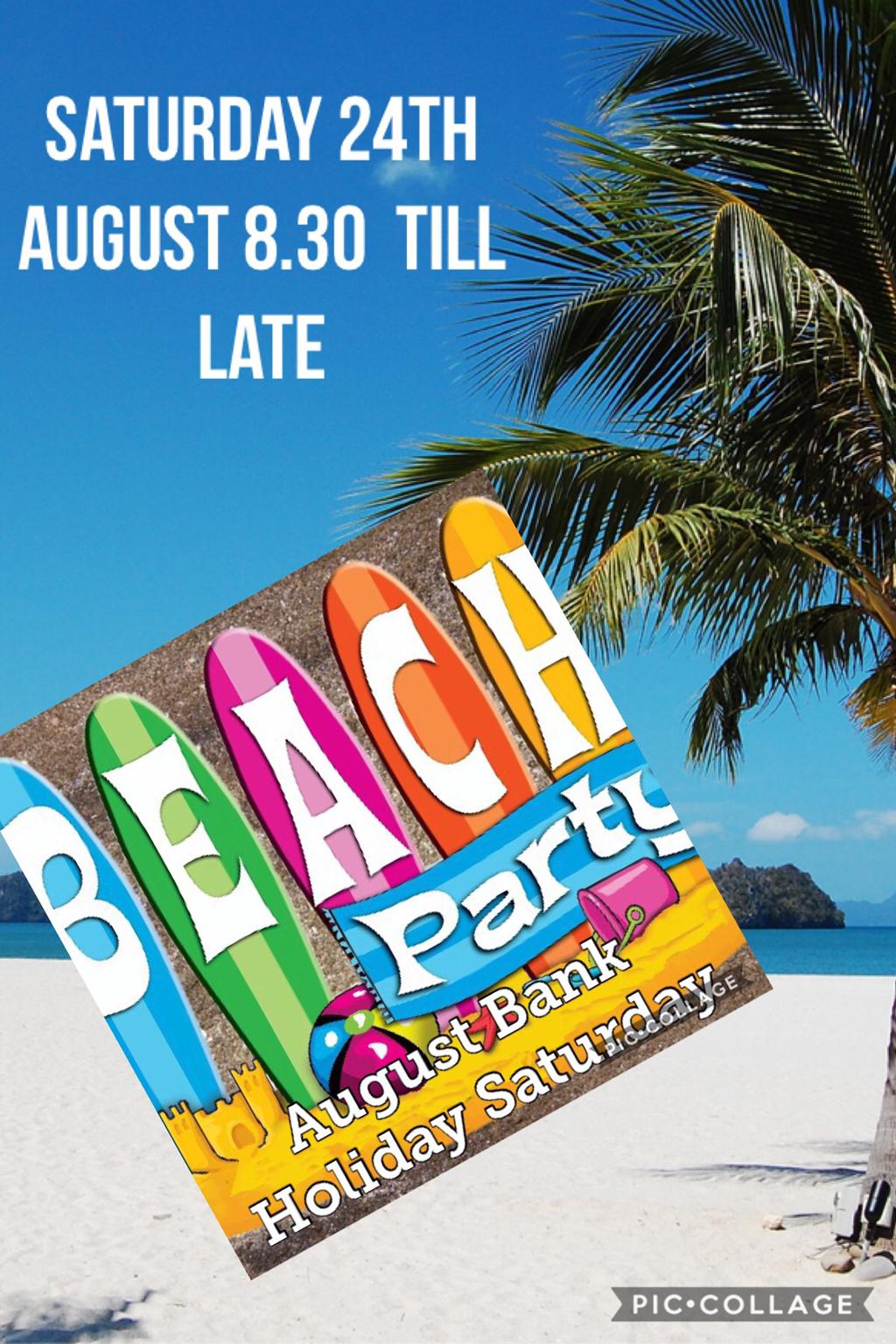 Beach Parrrrrttttyyyyy!!!