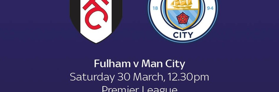 Fulham v Manchester City (Premier League)