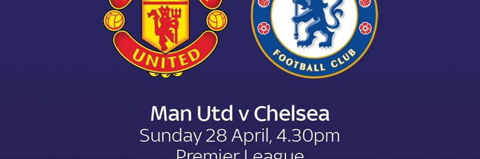 Manchester United v Chelsea (Premier League)
