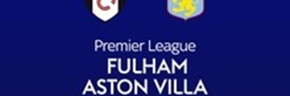 Fulham v Aston Villa (Premier League)