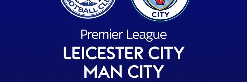 Leicester City v Man City (Premier League)