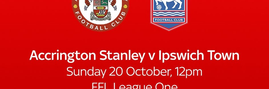 Accrington Stanley v Ipswich Town (Football League)