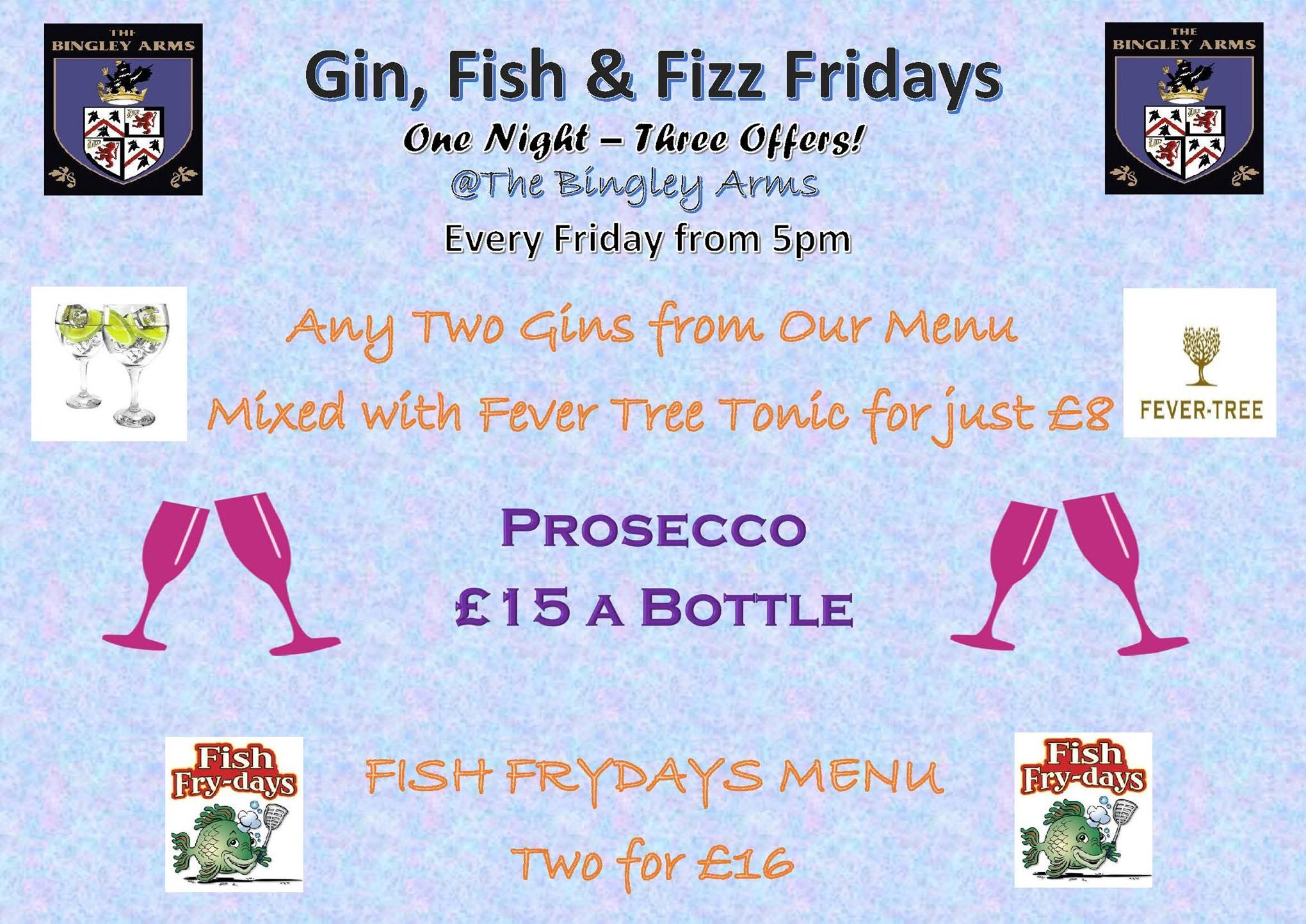 Gin, Fizz & Fish Frydays!