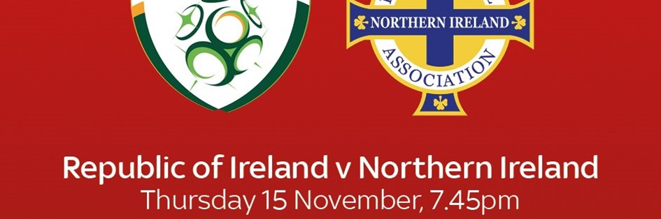 Republic of Ireland v Northern Ireland (International)