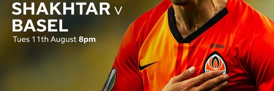 Shakhtar Donetsk v Basel (Europa League)
