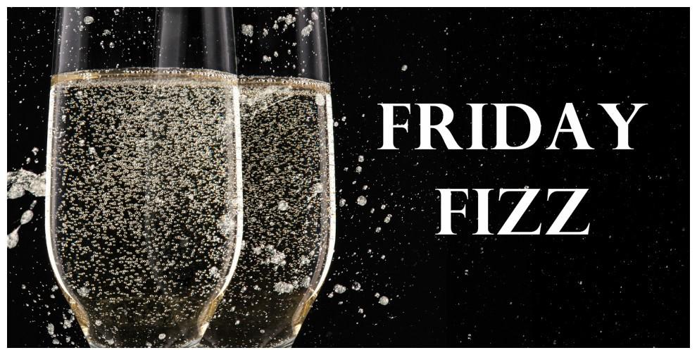 Thank Fizz it's Friday
