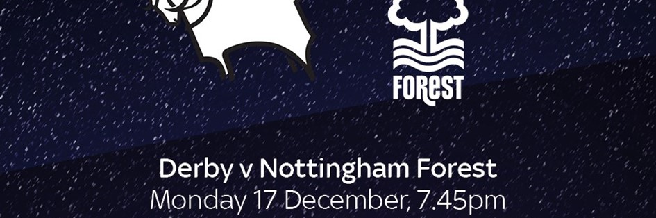 Derby County v Nottingham Forest (Football League)