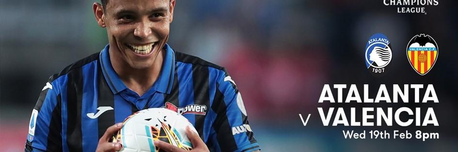 Atalanta v Valencia (Champions League)