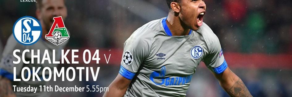 Schalke v Lokomotiv Moscow (Champions League)