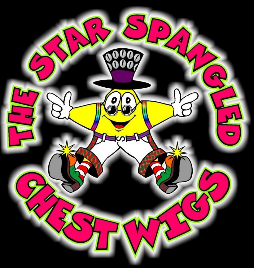 THE STAR SPANGLED CHEST WIGS Saturday 1st April 9pm Free Entry