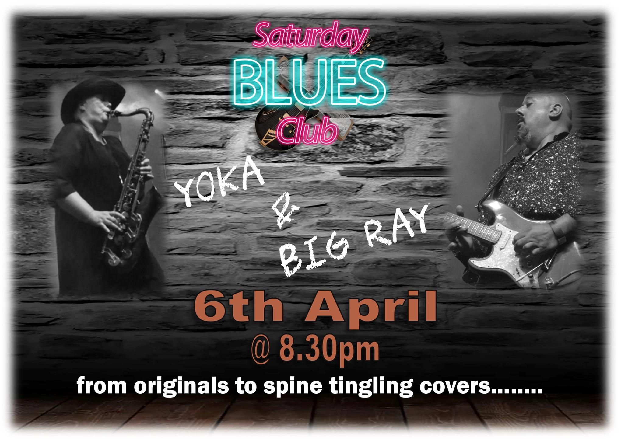 Saturday Blues Club with Yoka & Big Ray