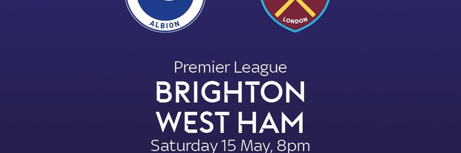 Brighton & Hove Albion v West Ham United (Premier League)