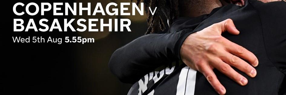 Copenhagen v Basaksehir (Europa League)