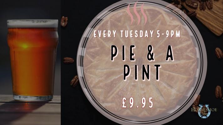 Tuesday PIE & PINT £9.95