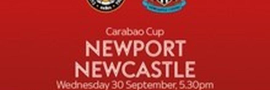 Newport County v Newcastle United (EFL Cup)