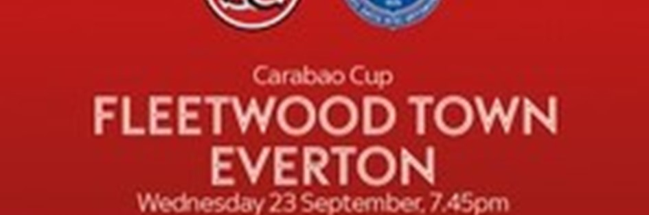 Fleetwood Town v Everton (EFL Cup)