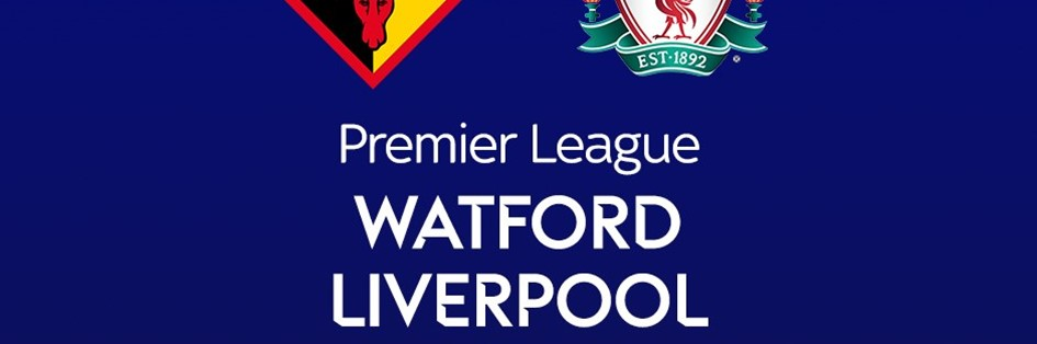 Watford v Liverpool (Premier League)