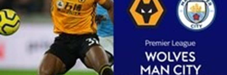 Wolves v Manchester City (Premier League)