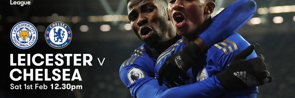 Leicester City v Chelsea (Premier League)