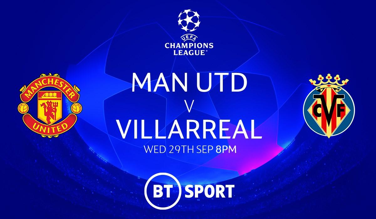 Manchester United v Villarreal (Champions League)