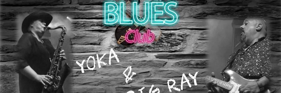 Live Blues with Yoka & Big Ray