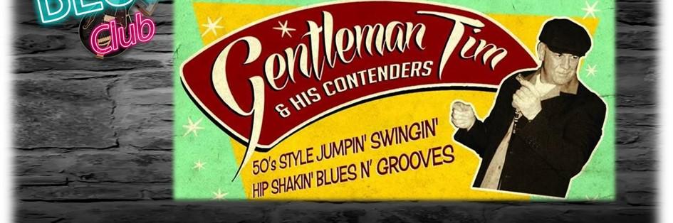 Gentleman Tim & His Contenders