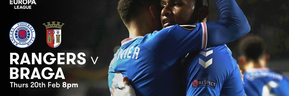 Rangers v Braga (Europa League)