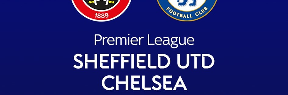 Sheffield United v Chelsea (Premier League)