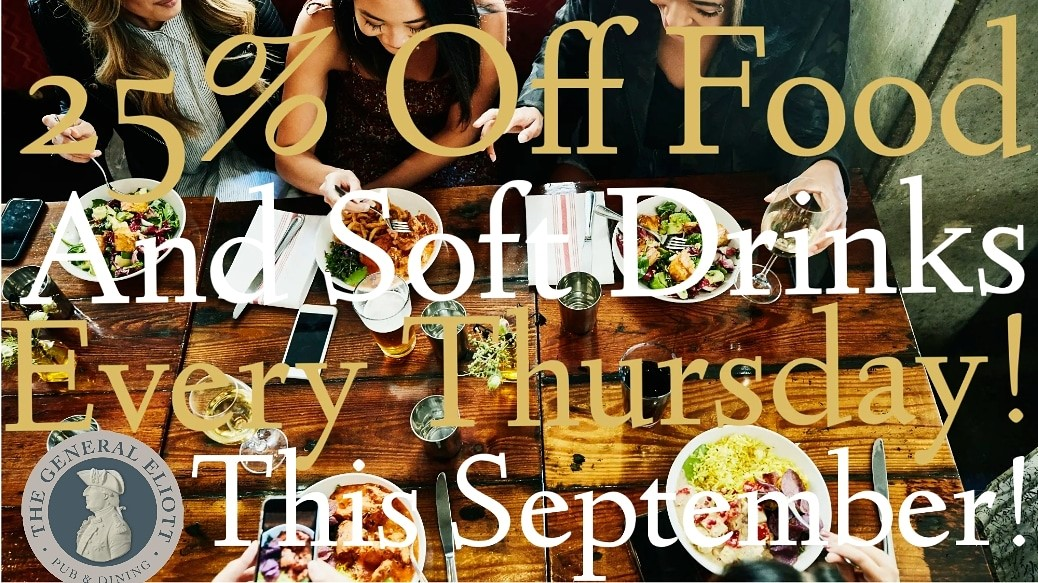 25% FOOD & NON ALCOHOLIC DRINKS EVERY THURSDAY THIS SEPTEMBER!!