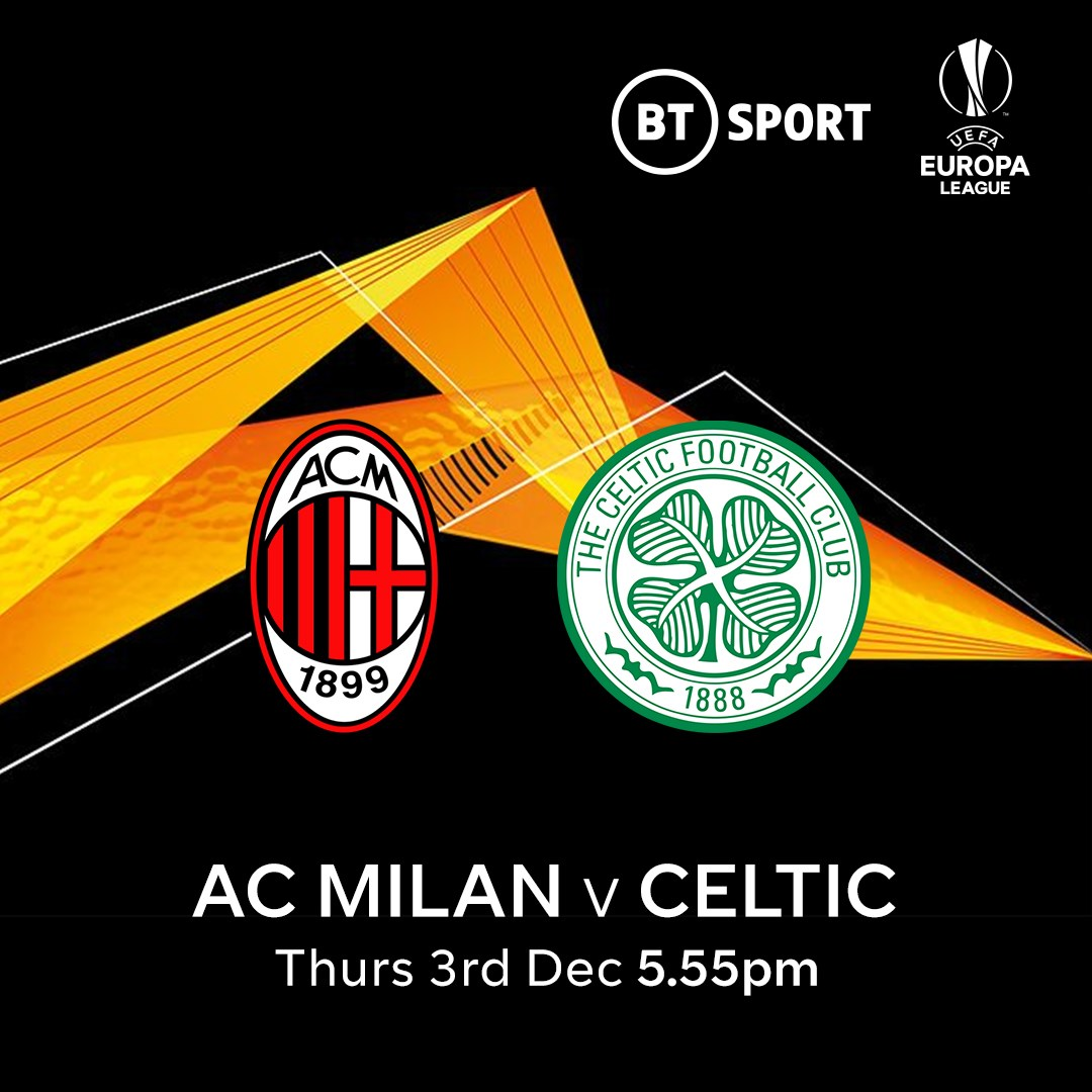 AC Milan v Celtic (Europa League)