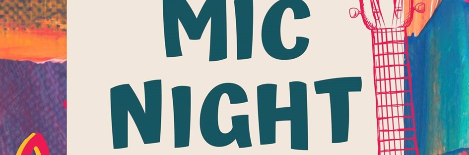 Open Mic Night Hosted by Meg