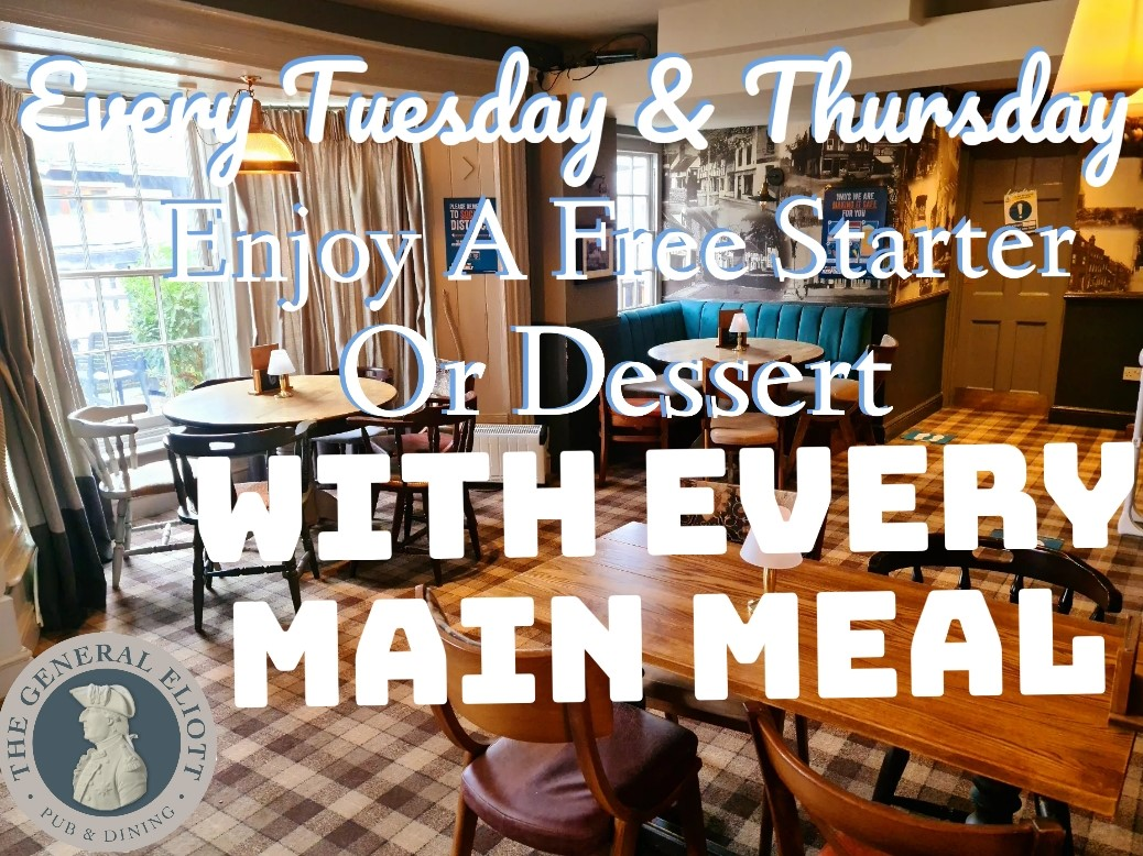 Free starter or dessert with every main meal!! Every Tuesday & Thursday