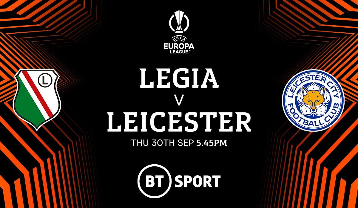 Legia Warsaw v Leicester City (Europa League)