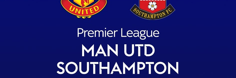 Manchester United v Southampton (Premier League)