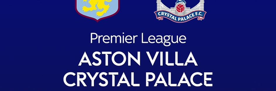 Aston Villa v Crystal Palace (Premier League)