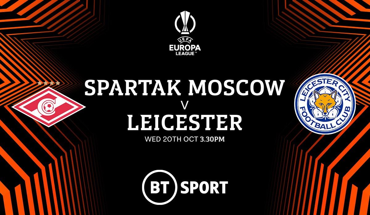 Spartak Moscow v Leicester City (Europa League)