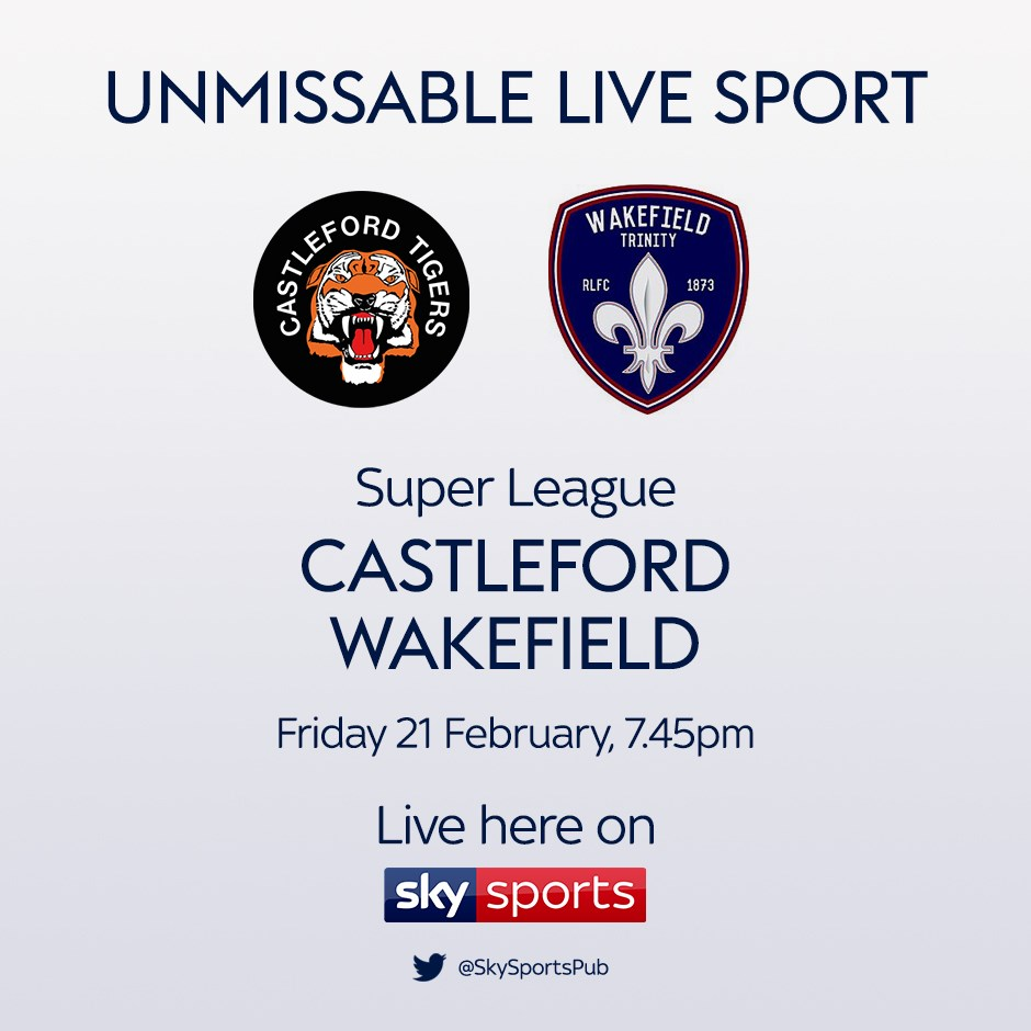 Castleford Tigers v Wakefield Trinity (Rugby League - Super League)