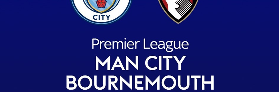 Manchester City v Bournemouth (Premier League)