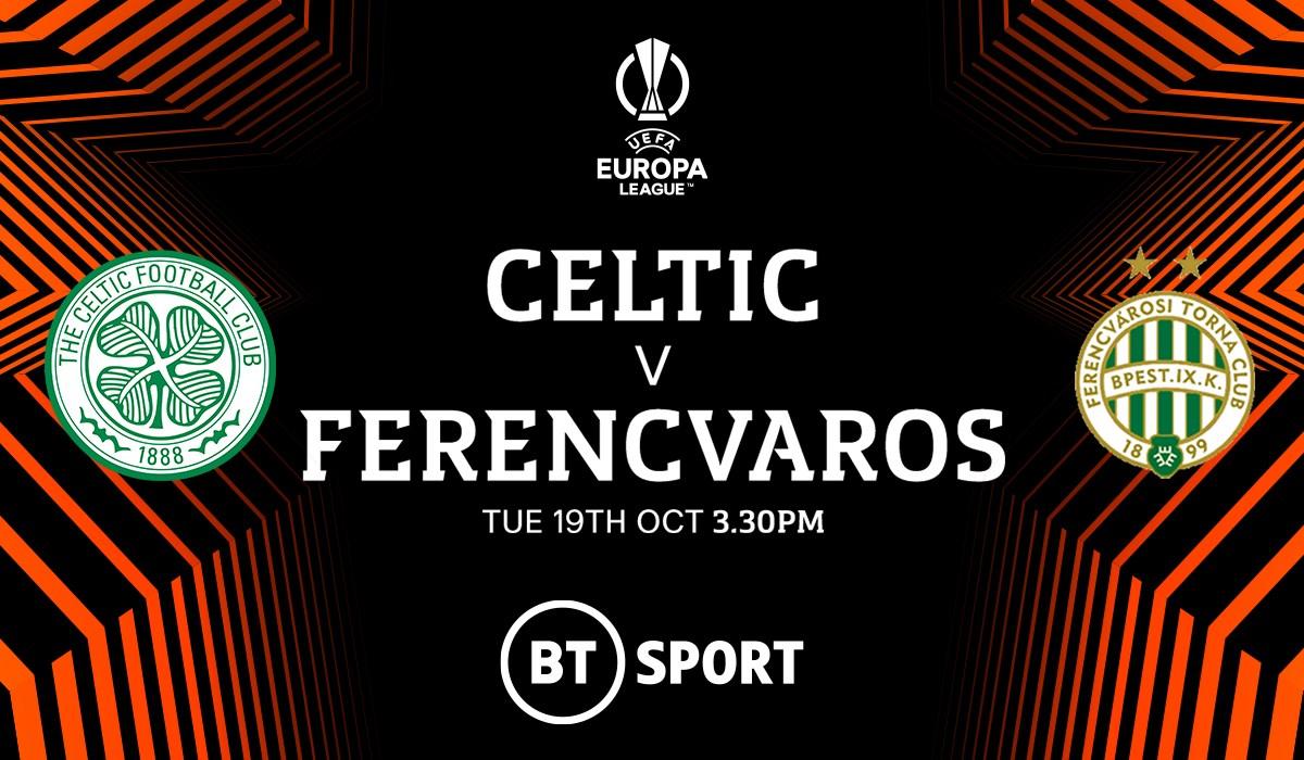 Celtic v Ferencvaros (Europa League)